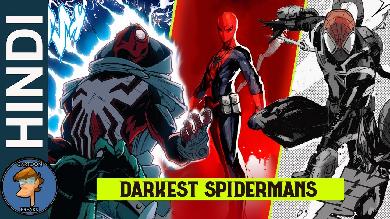 Top 5 Dark Alternate Versions Of Spider-Man (Part-2) In HINDI @Cartoon Freaks ​