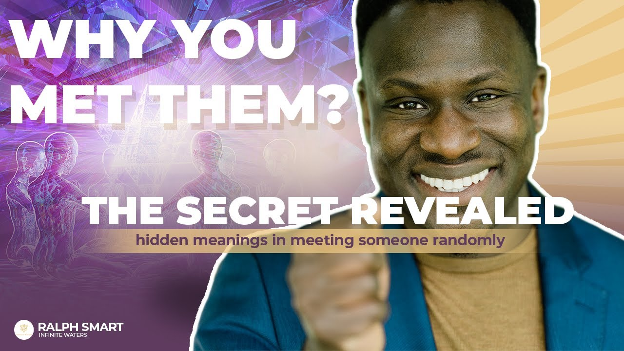 10 HIDDEN MEANINGS In Meeting Someone You Know RANDOMLY (These Signs Will AMAZE YOU!)   Ralph Smart