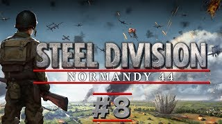 Steel Division: Normandy 44 - PART #8 - Strategy Multi-player