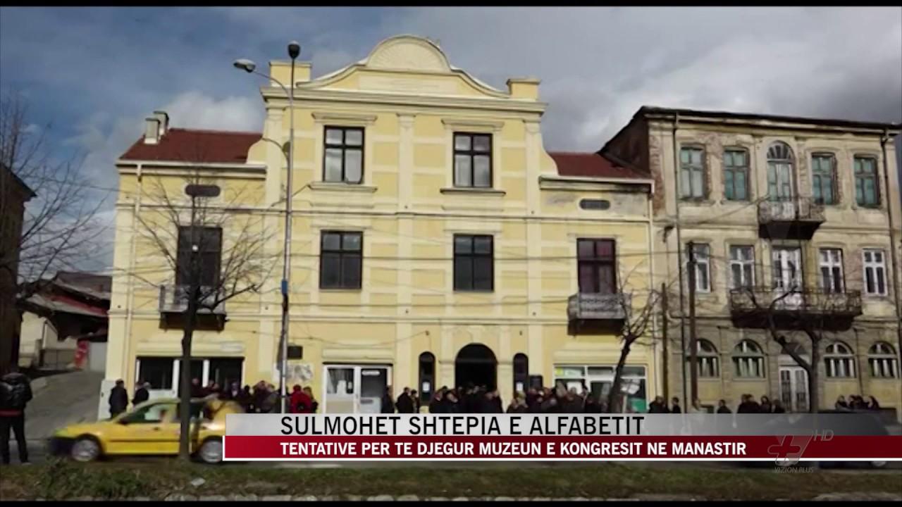 """Molotov """"shtëpisë së alfabetit"""" në Manastir - News, Lajme - Vizion ..."""