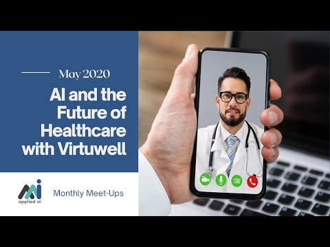 Applied AI Meet Up Virtuwell May 2020