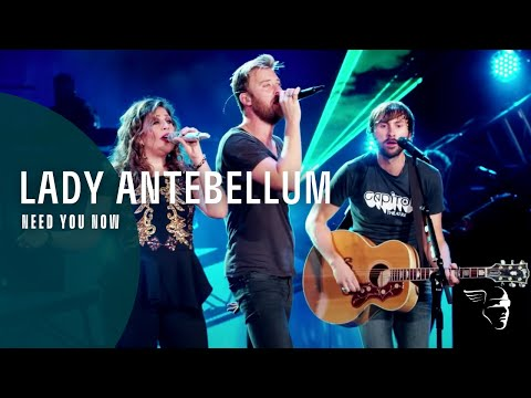 Lady Antebellum - Need You Now (Wheels Up Tour)