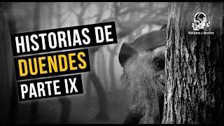 HISTORIAS DE DUENDES IX (RECOPILACIÓN DE RELATOS DE TERROR)