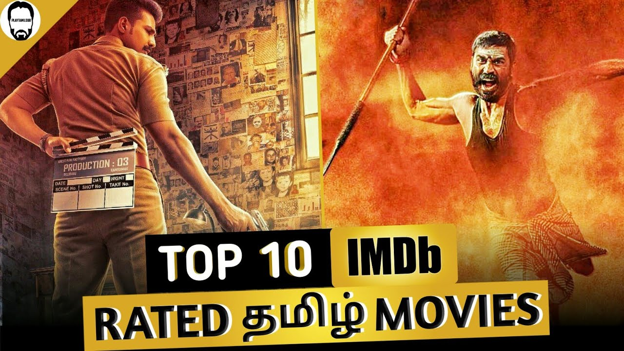 Download Top 10 Highest IMDb rated Tamil Movies | Playtamildub