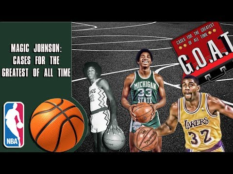 Magic Johnson: Cases for the greatest of all time