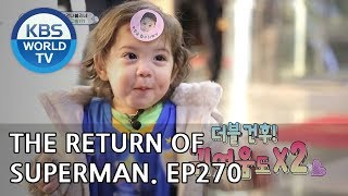 The Return of Superman | 슈퍼맨이 돌아왔다 - Ep.270: I Want to Take It Slow With You[ENG/IND/2019.03.31]