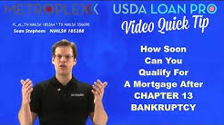 How soon can you qualify for a mortgage after a Chapter 13 Bankruptcy?