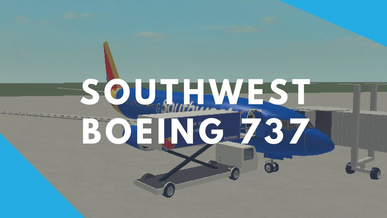 Roblox Boeing 737 Roblox Southwest Boeing 737 800 Flight Youtube