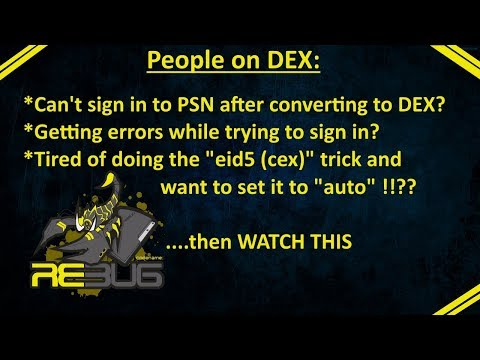 """PS3 - Can't sign in to PSN after converting to dex? Getting sign in errors? AUTO Set """"eid5"""" trick"""