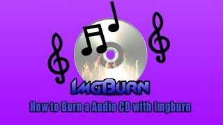 How to Burn a Audio CD with Imgburn