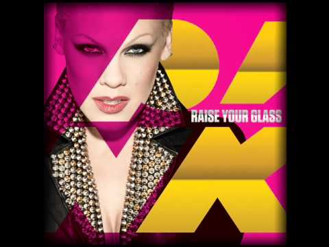 P!nk  Raise Your Glass Radio Edit