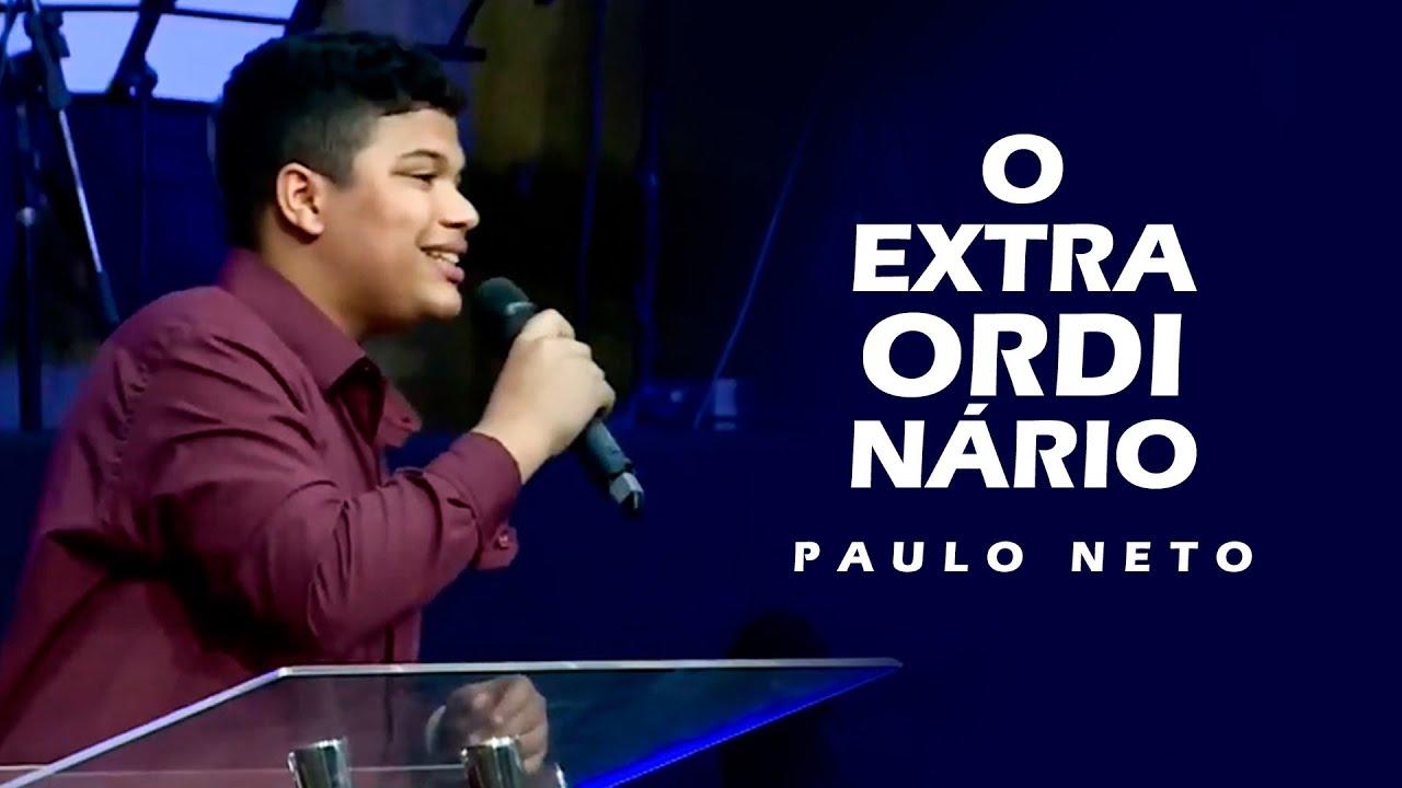 Paulo Neto - O Extraordinário (AO VIVO)