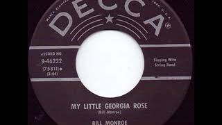My Little Georgia Rose - Bill Monroe YouTube Videos