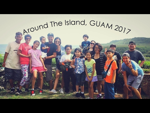 Around The Island   GUAM   Feb 5 2017 Part 1