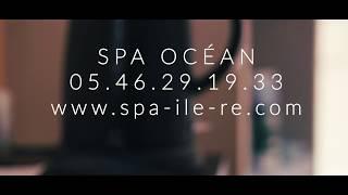 Spa Océan - Île de Ré - La Couarde-sur-Mer (Au Camping L'Océan****)