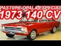 PASTORE Chevrolet Opala Especial 4100 1973 aro 14 MT3 RWD 140 cv 29 mkgf 174 kmh 0-100 kmh 12,1 s