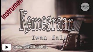 Download Mp3 Iwan Fals - Kemesraan Instrumen Akustik Karaoke No Vokal