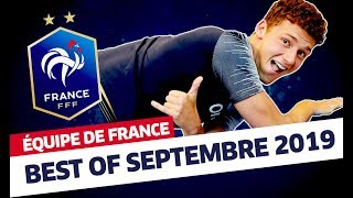 Best Of Septembre, Équipe de France I FFF 2019