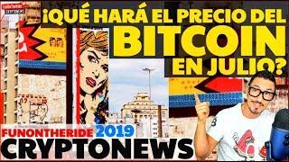¡PREDICCIÓN BITCOIN JULIO? /CRYPTONEWS 2019