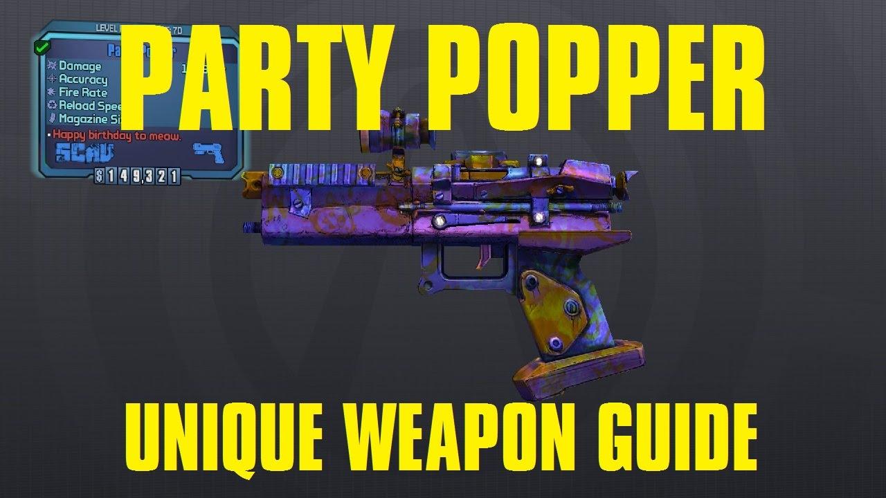 Party Popper Borderlands Pre Sequel Unique Scav Pistol Youtube