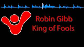 Watch Robin Gibb King Of Fools video