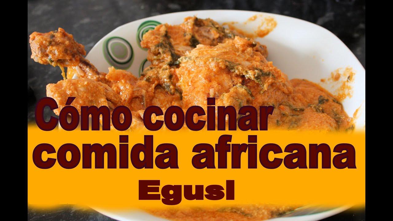 C Mo Cocinar Comida Africana Egusi Youtube