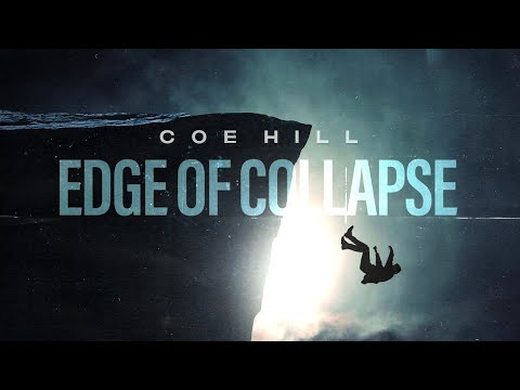 Coe Hill - Edge Of Collapse (We All Break) feat. Tyler Small of Saving Vice (Official Lyric Video)