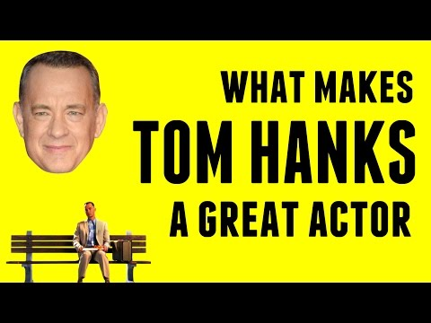 What Makes Tom Hanks A Great Actor?