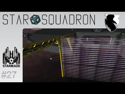 StarMade :: Star Squadron :: Repair Dock :: Ep. 27