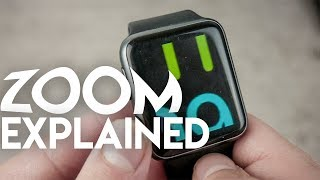 apple Watch Zoom -  Explained