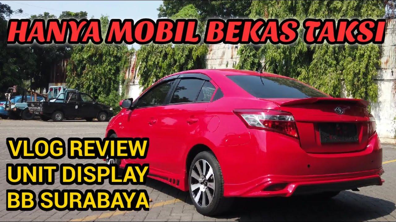 Vioslimo gen3 Upgrade TRD, Review mobil bekas taksi BB Surabaya
