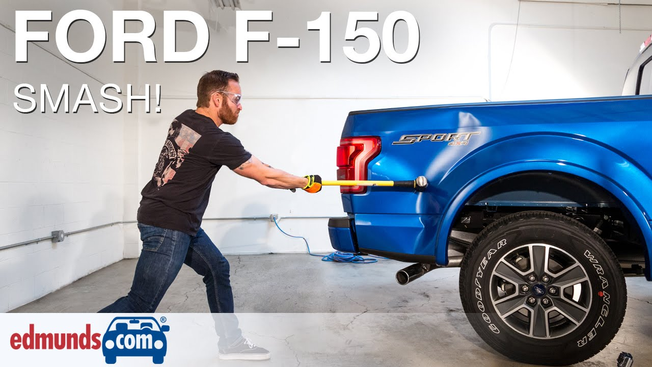 edmundscom editors hit aluminum 2015 ford f 150 with sledgehammer youtube