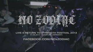 No Zodiac Live @ Return to Strength Festival 2013 (HD)