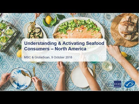 Understanding Seafood Consumers Webinar - North America