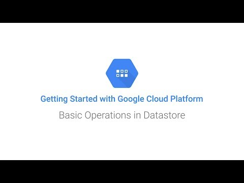 Getting Started: Datastore