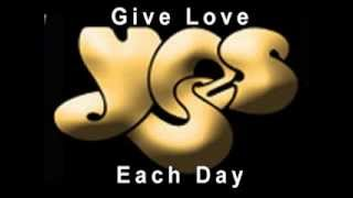 Yes   Give Love Each Day