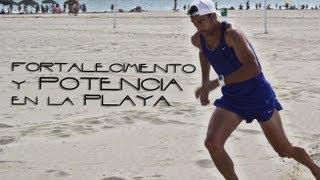 Potencia y fortalecimiento en la playa con Antonio Reina