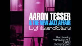 Aaron Tesser & The New Jazz Affair  - Lights and Stars  (Viani Dj Radio mix)