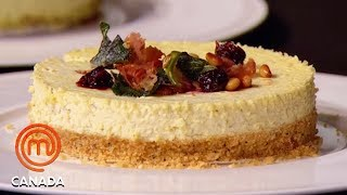 Sweet & Savoury Cheesecake Pressure Test | MasterChef Canada | MasterChef World