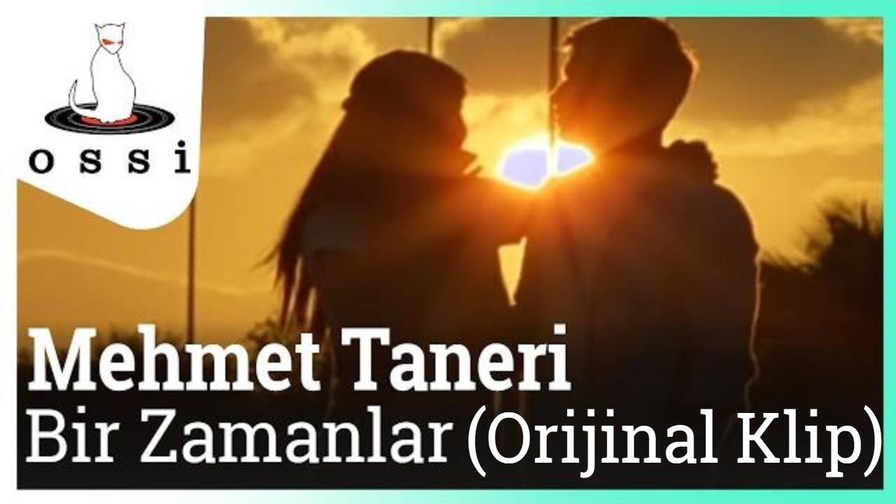 Mehmet Taneri - Bir Zamanlar (Orijinal Klip)