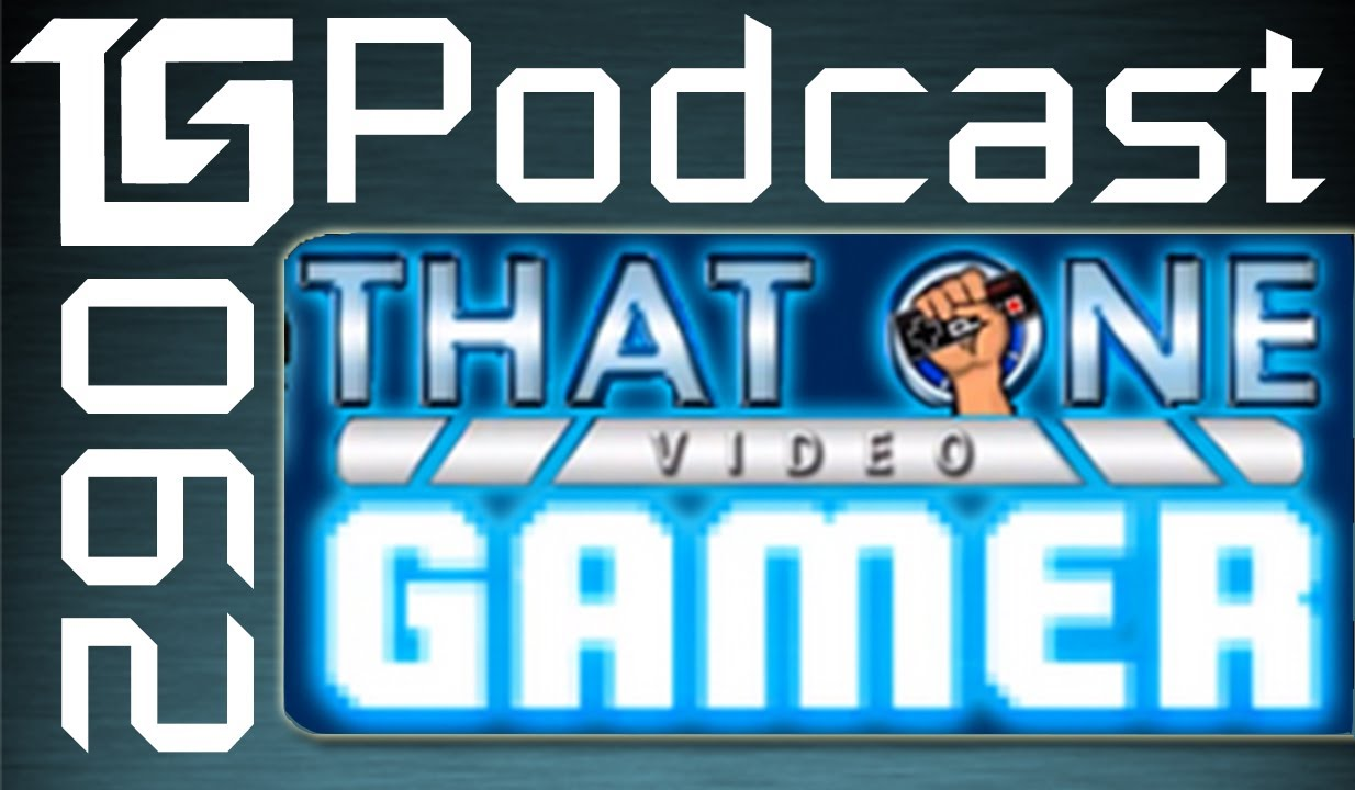 TGS Podcast #62 Ft. ThatOneVideoGamer hosted by Totalbiscuit, Jesse Cox, and Dodger