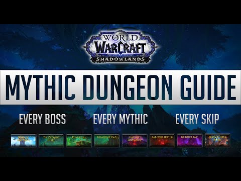 Complete Shadowlands Mythic Dungeon Guide | Every Dungeon + Boss + New Skips
