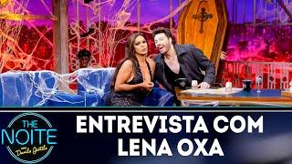 Baixar Entrevista com Lena Oxa | The noite (31/10/18)