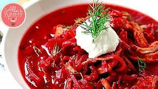 How To Make Borscht | Beet Soup Recipe | Борщ, Как приготовить борщ