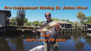 Pre tournament fishing St  Johns river and dads new PB bass