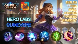 Tutorial ITEM TERSAKIT GUINEVERE dan GAMEPLAY - MGL Indonesia
