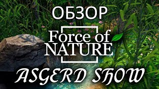 force of Nature  Обзор  Изучение и немного прохождения