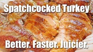 Spatchcocked Turkey   Better. Faster. Juicier.