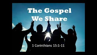 March 11, 2018 The Gospel We Share