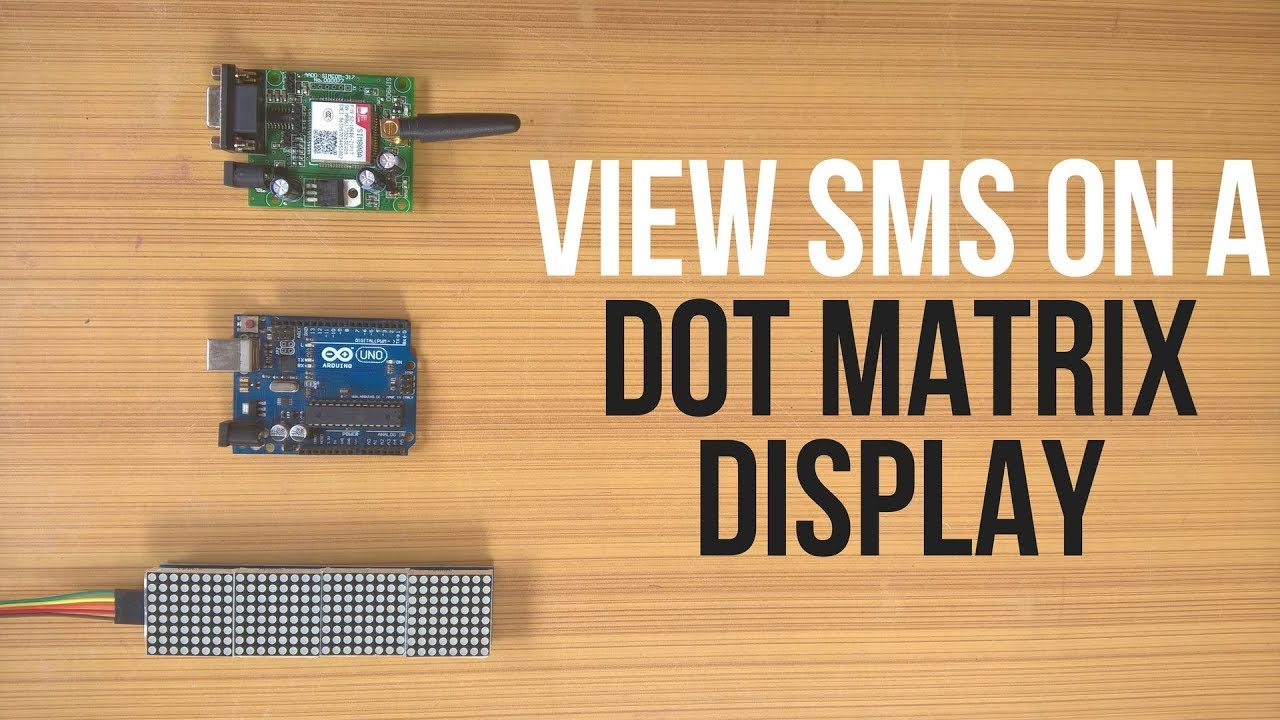 SMS Monitor || Dot Matrix Display || MAX7219 || SIM800L: 8 Steps